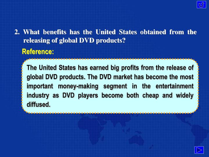 2. What benefits has the United States obtained from the