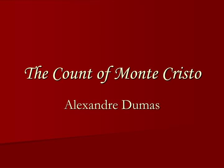 essay on the count of monte cristo