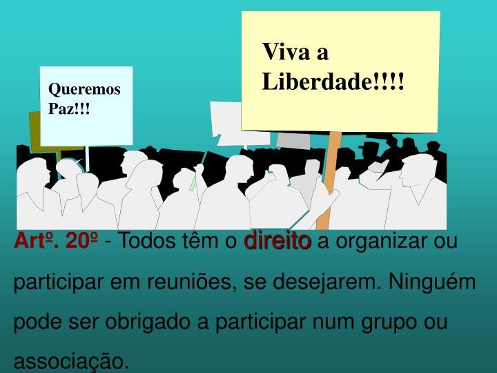 Viva a Liberdade!!!!