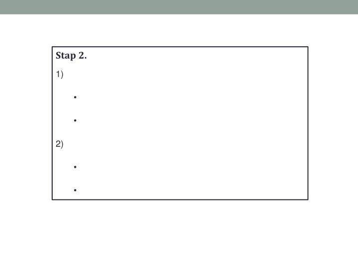 Stap 2.