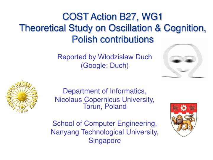 Cost action b27 wg1 theoretical study on oscillation cognition polish contributions