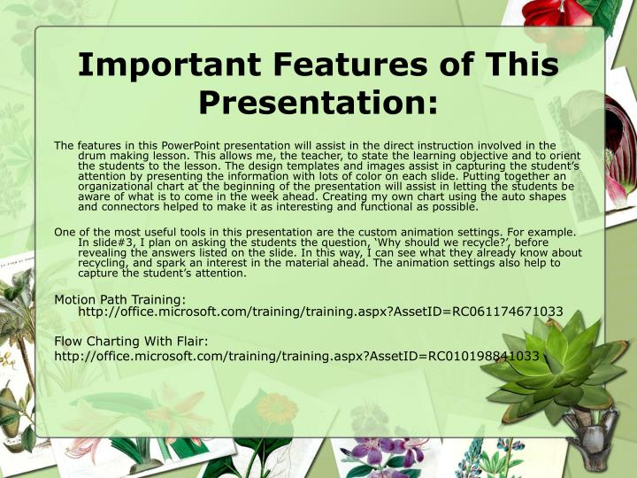Important Features of This Presentation: