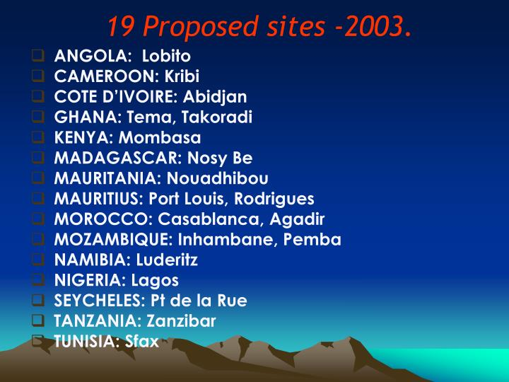 19 Proposed sites -2003.
