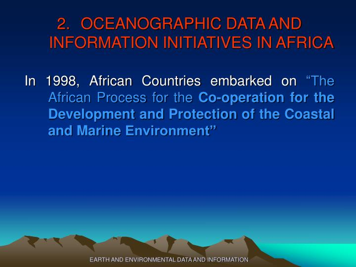 EARTH AND ENVIRONMENTAL DATA AND INFORMATION