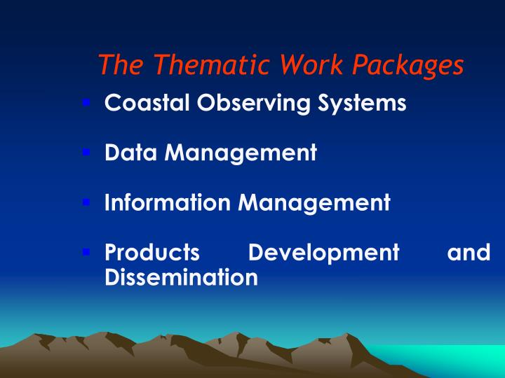 The Thematic Work Packages