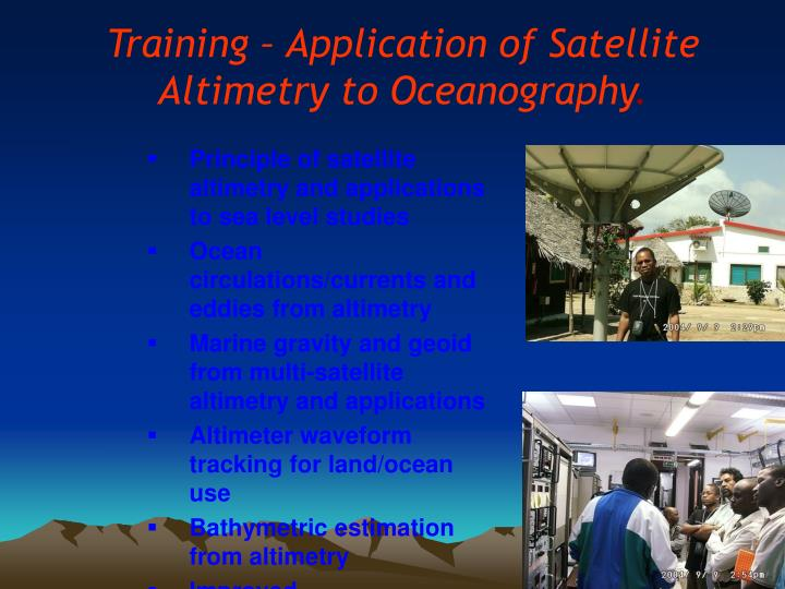Training – Application of Satellite Altimetry to Oceanography