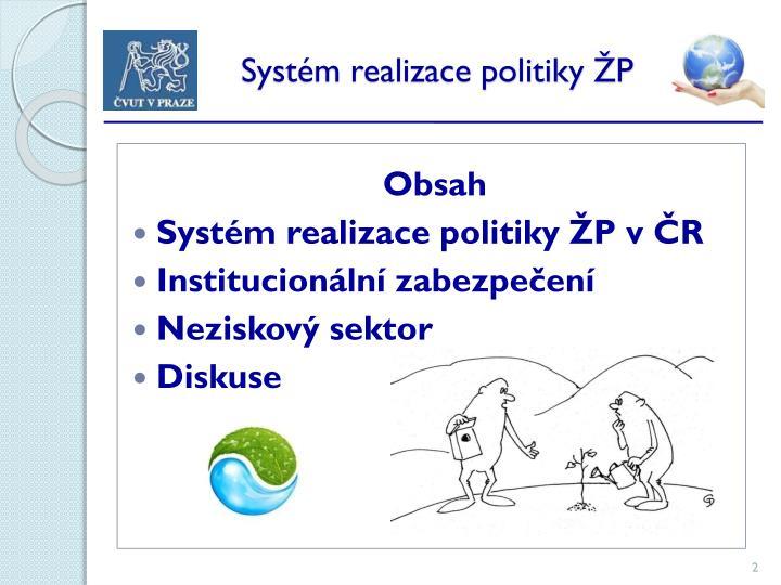 Systém realizace politiky ŽP