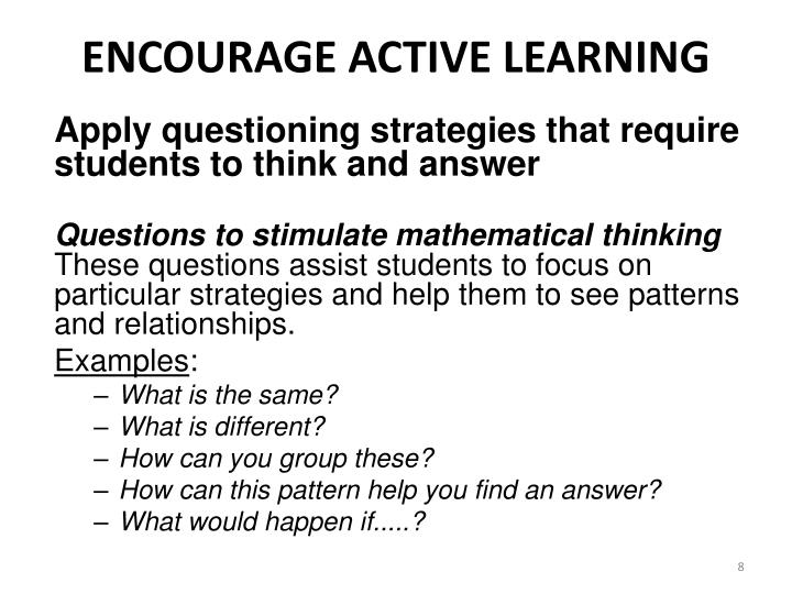 ENCOURAGE ACTIVE LEARNING