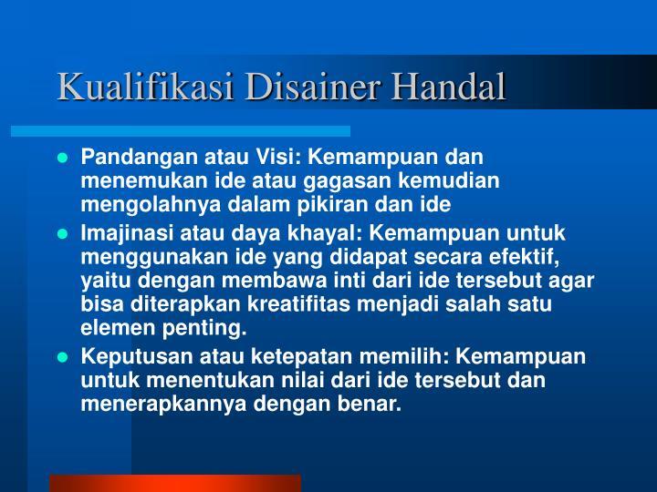 Kualifikasi Disainer Handal