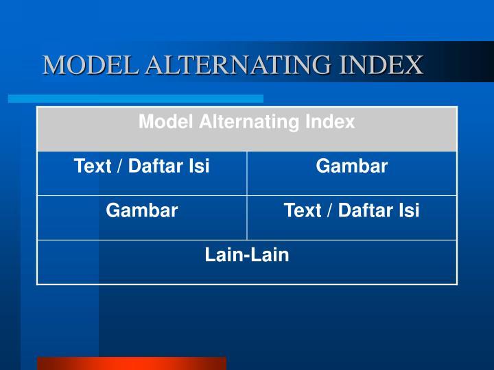 MODEL ALTERNATING INDEX