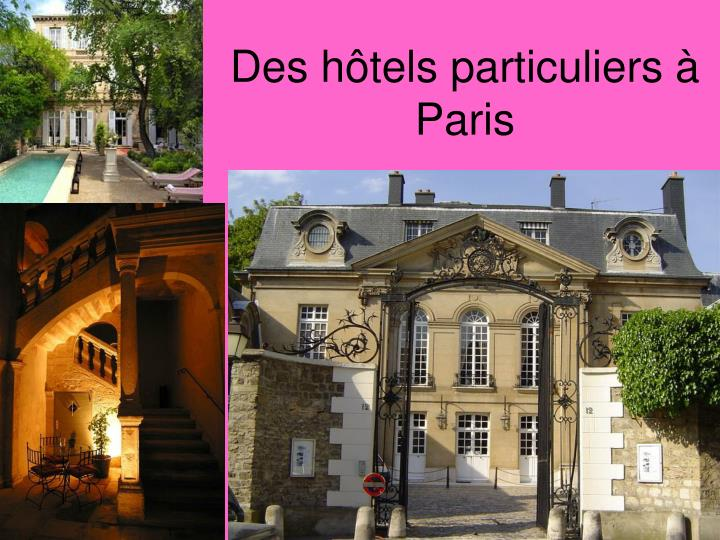 Ppt 7e tape histoire powerpoint presentation id 4053082 - Les hotels particuliers ...
