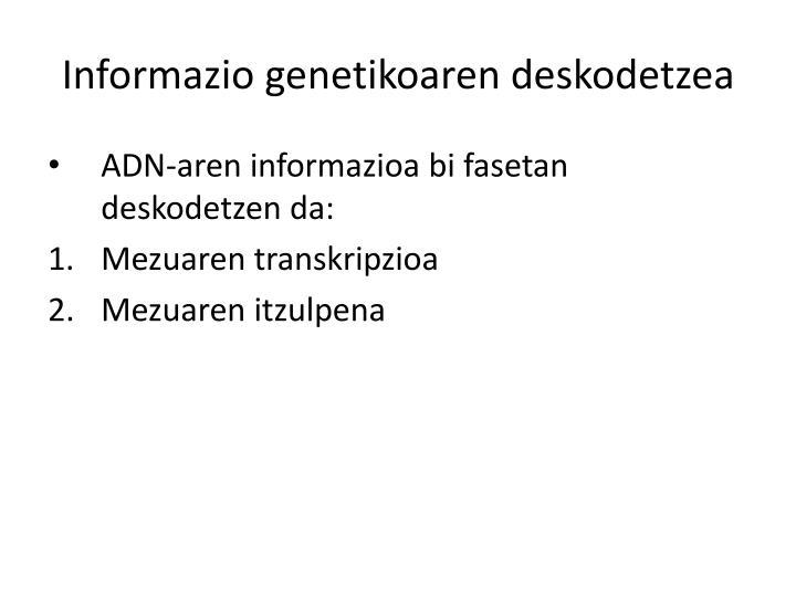 Informazio genetikoaren deskodetzea