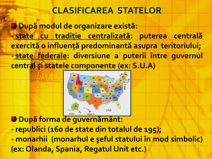 CLASIFICAREA  STATELOR