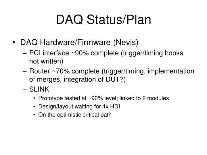 DAQ Status/Plan