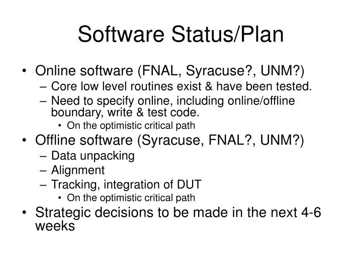 Software Status/Plan