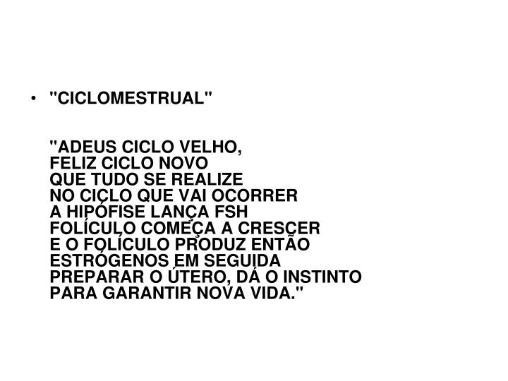 """CICLOMESTRUAL"""