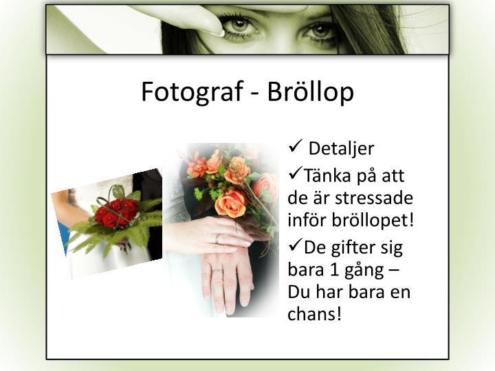 Fotograf - Bröllop