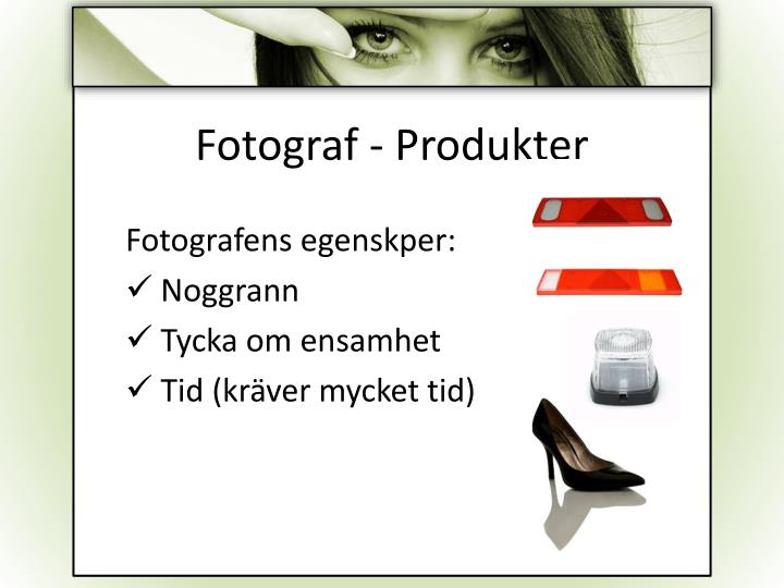 Fotograf - Produkter