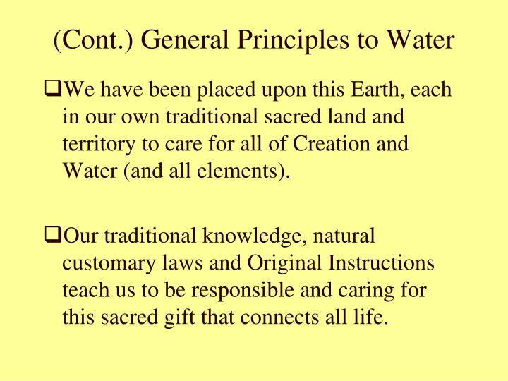 (Cont.) General Principles to Water