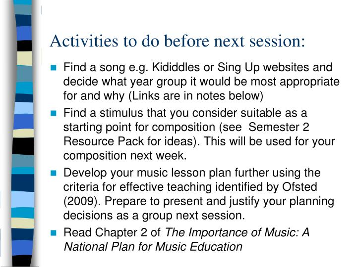 Activities to do before next session: