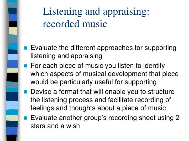Listening and appraising recorded music