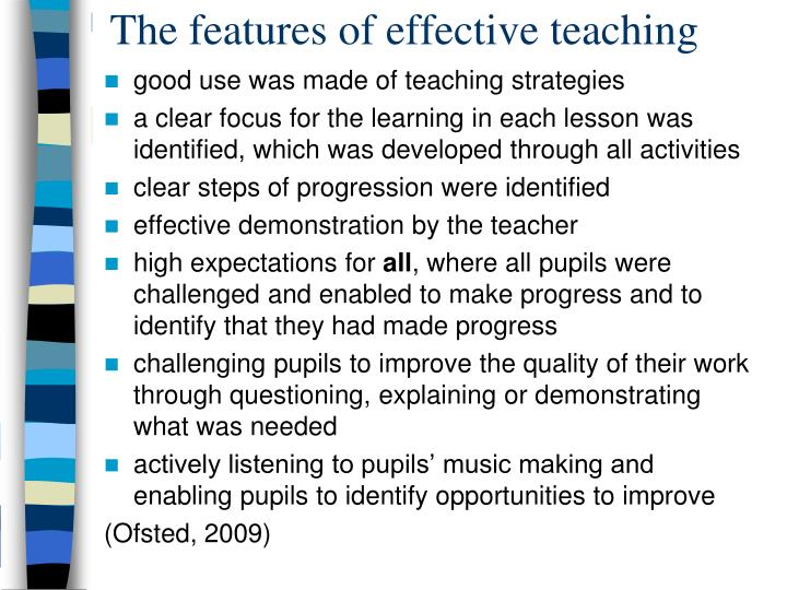The features of effective teaching