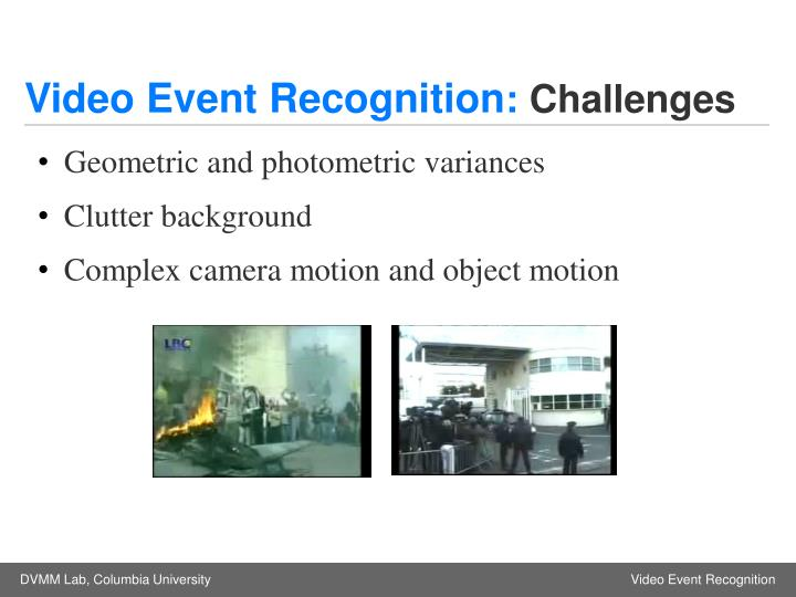 Video event recognition challenges