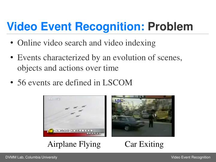 Video Event Recognition: