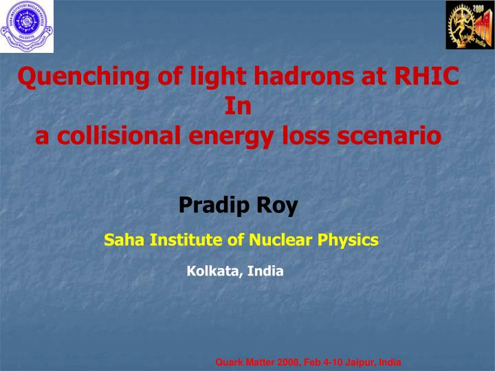 Quenching of light hadrons at RHIC