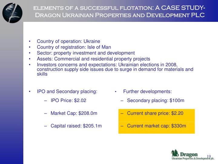 elements of a successful flotation: A CASE STUDY- Dragon Ukrainian Properties and Development PLC