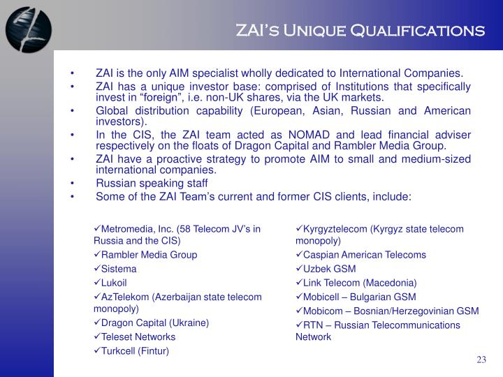 ZAI's Unique Qualifications