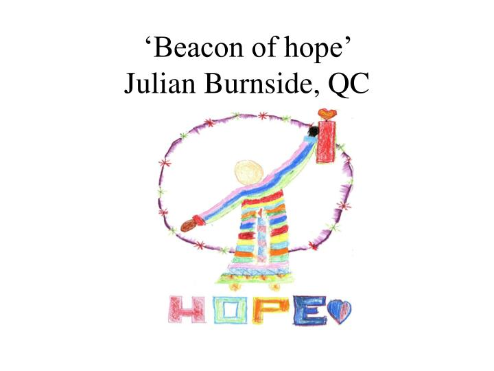 'Beacon of hope'