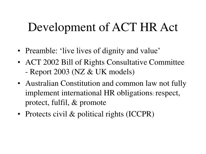 Development of act hr act