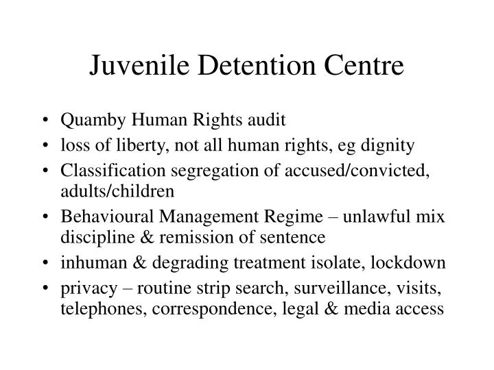 Juvenile Detention Centre