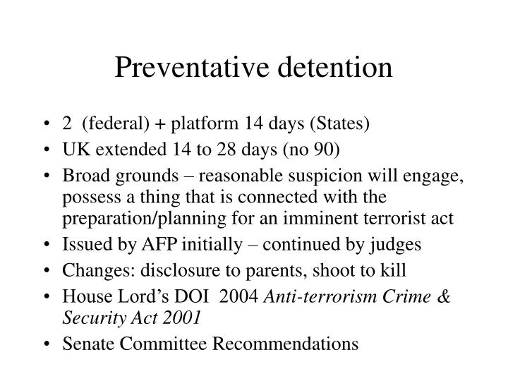 Preventative detention