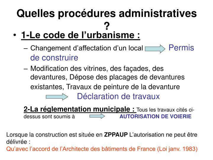Quelles procédures administratives ?