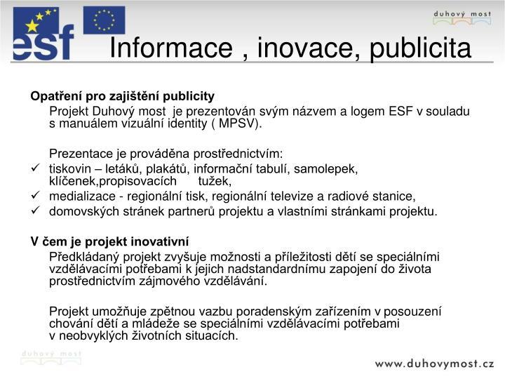 Informace , inovace, publicita