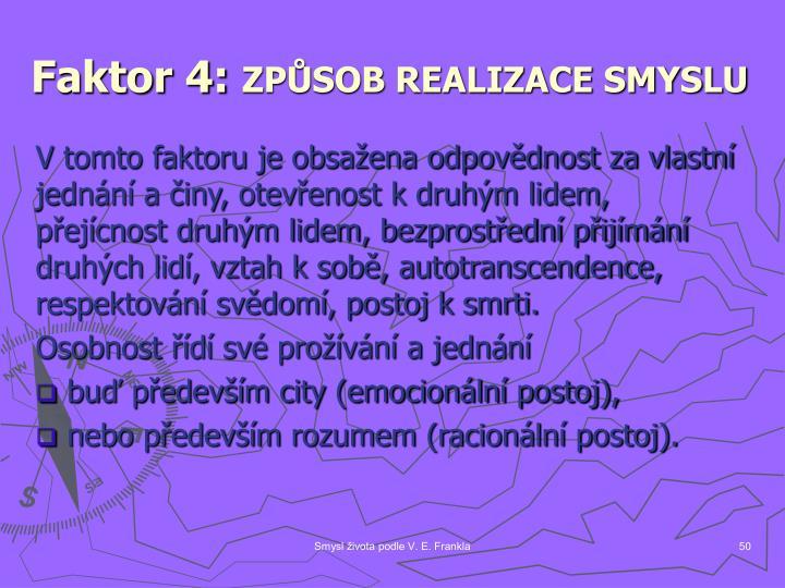 Faktor 4: