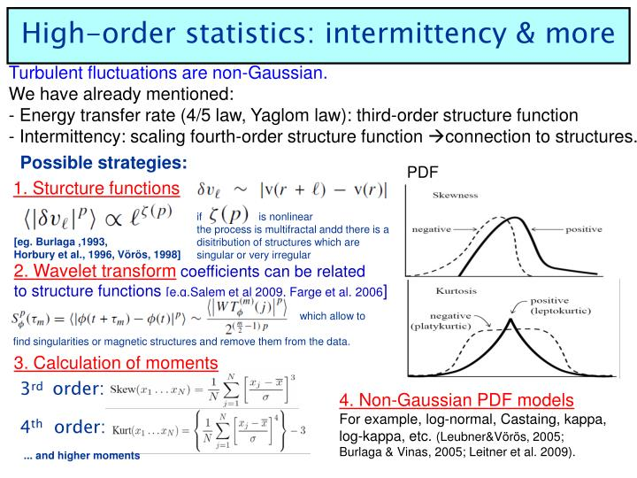 High-order statistics: intermittency & more