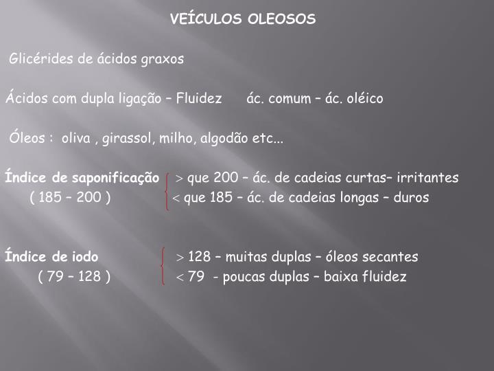VEÍCULOS OLEOSOS