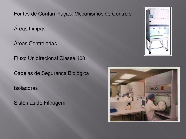 Fontes de Contaminação: Mecanismos de Controle