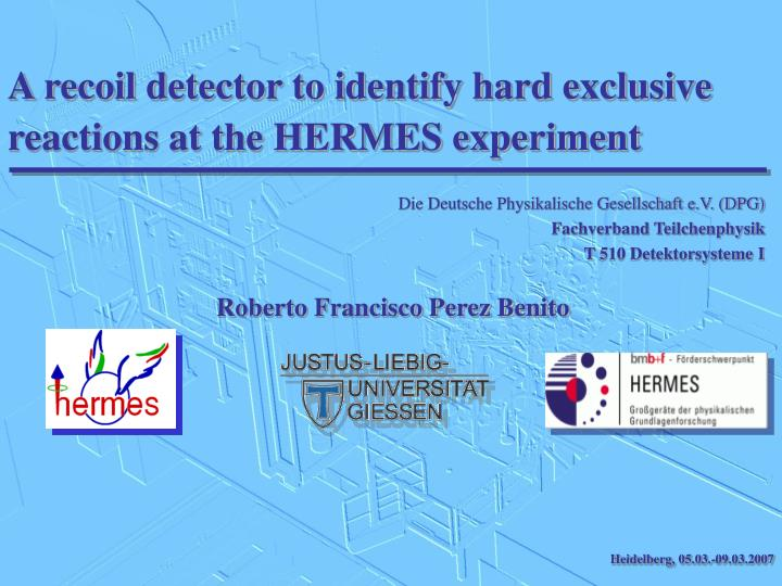 A recoil detector to identify hard exclusive reactions at the HERMES experiment