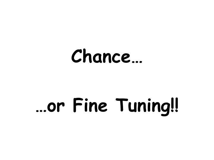 Chance…