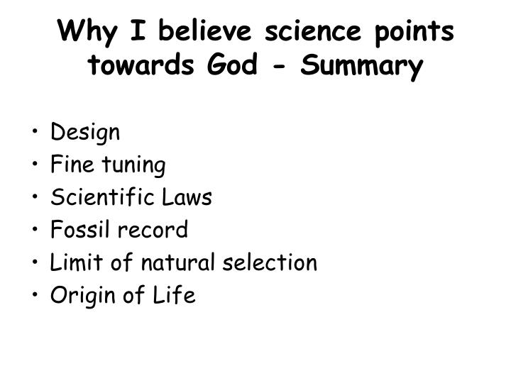 Why I believe science points towards God - Summary