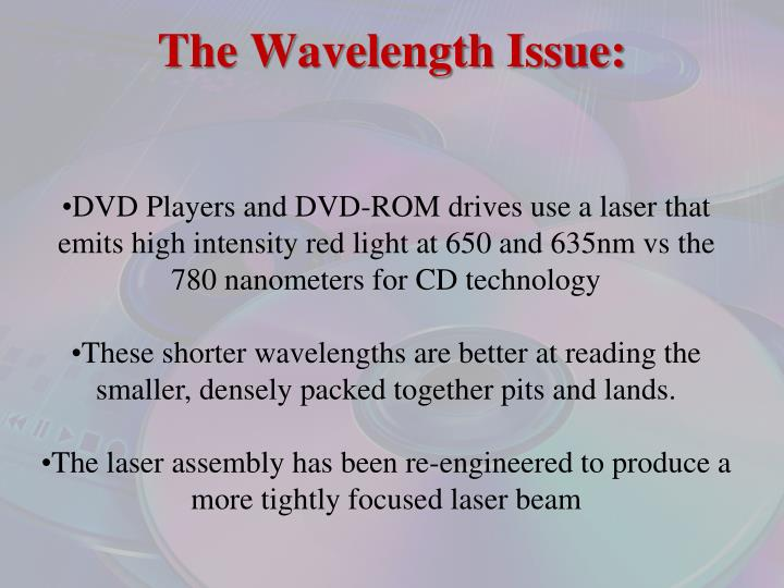 The Wavelength Issue:
