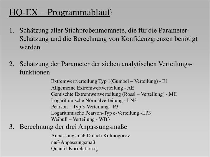 HQ-EX – Programmablauf