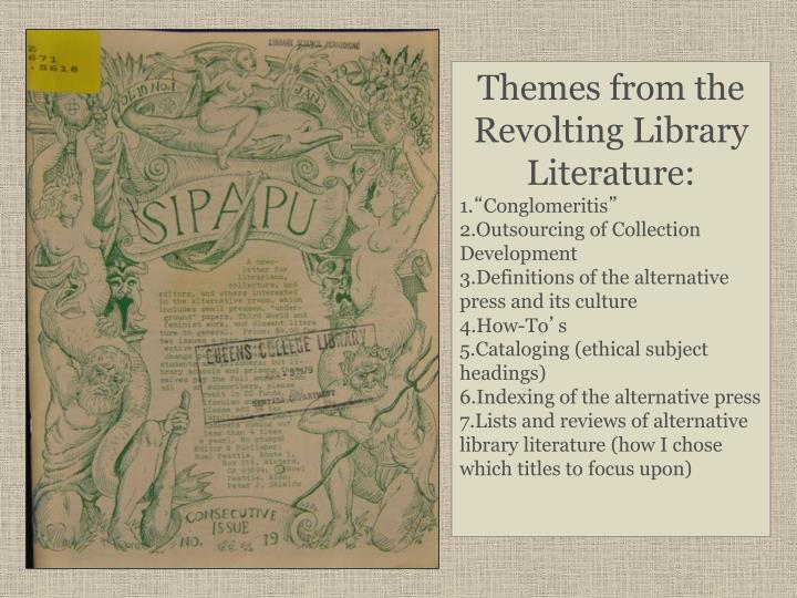 Themes from the Revolting Library Literature: