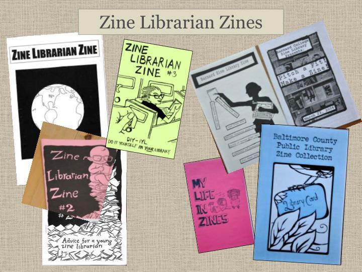 Zine Librarian Zines