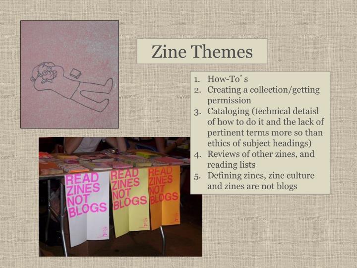 Zine Themes