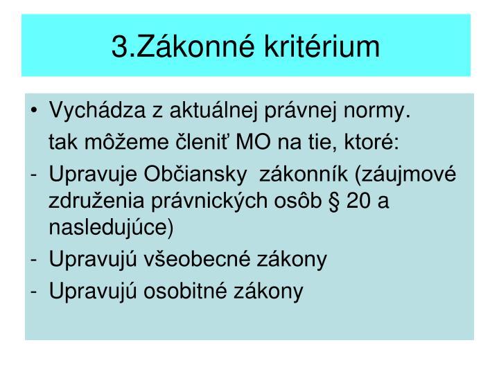 3.Zákonné kritérium